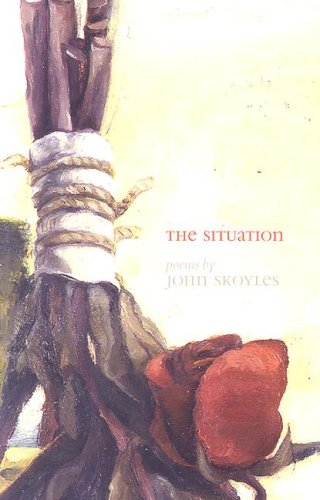 9780887484728: The Situation (Carnegie Mellon Poetry Series)