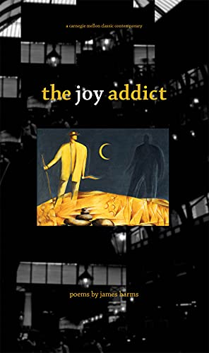 9780887485053: The Joy Addict (Carnegie Mellon Classic Contemporary Series: Poetry)