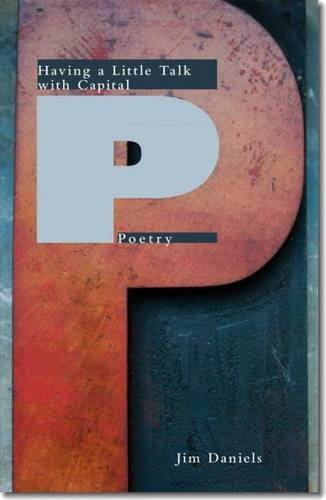 9780887485312: Having a Little Talk With Capital P Poetry