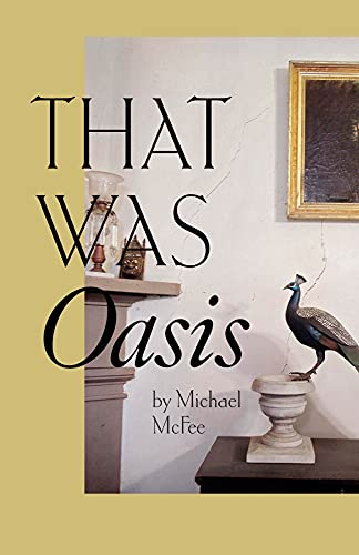 9780887485480: That Was Oasis (Carnegie Mellon Poetry (Paperback))