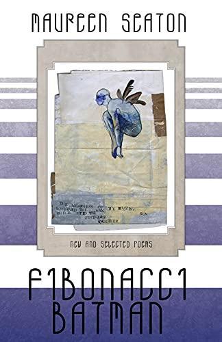 9780887485657: Fibonacci Batman: New & Selected Poems (1991-2011)