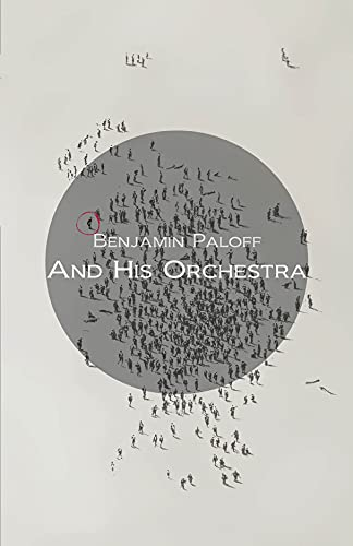 9780887485992: And His Orchestra (Carnegie Mellon Poetry Series)