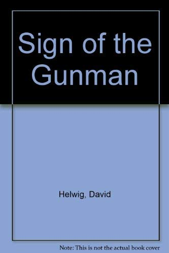 9780887500169: The sign of the gunman