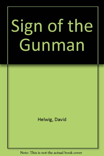 9780887500183: Sign of the Gunman
