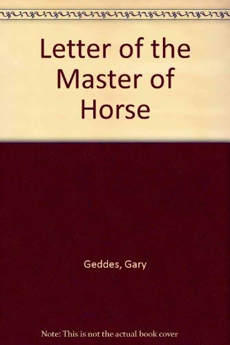 9780887500732: Letter of the Master of Horse (New Canadian poets)