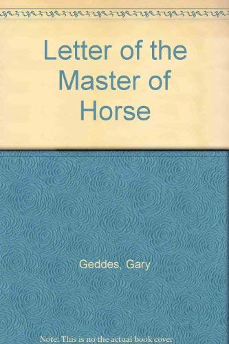 9780887500749: Letter of the Master of Horse