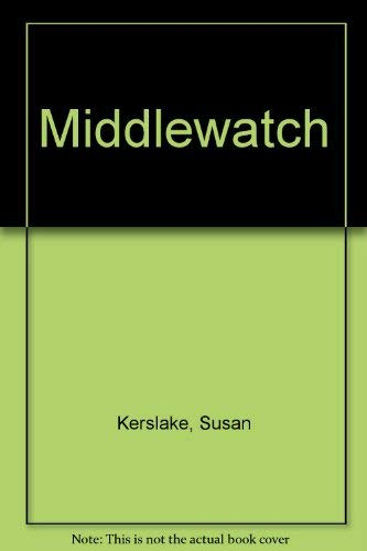 Middlewatch. card covers,: KERSLAKE, Susan