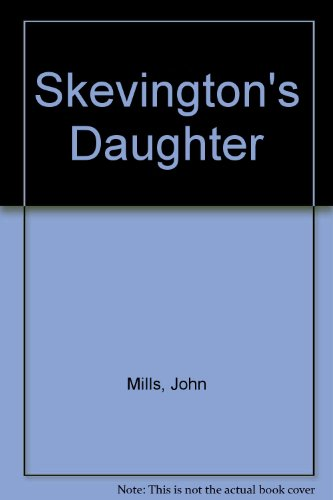 9780887502545: Skevington's Daughter