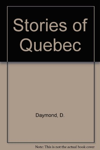 9780887503382: Stories of Quebec