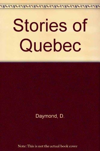 9780887503405: Stories of Quebec