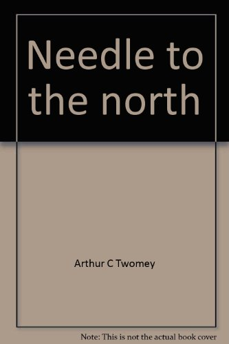 Needle to the north: Arthur C Twomey
