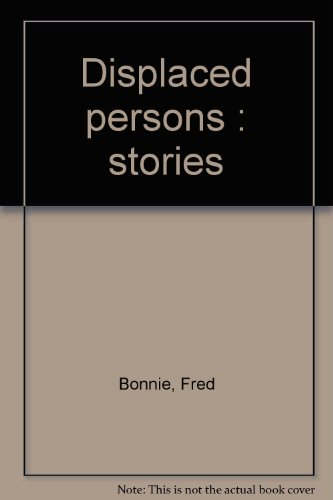 Displaced Persons: Stories