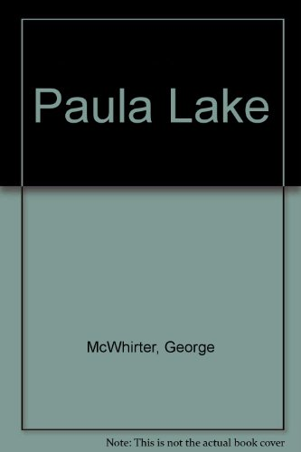Paula Lake: George McWhirter