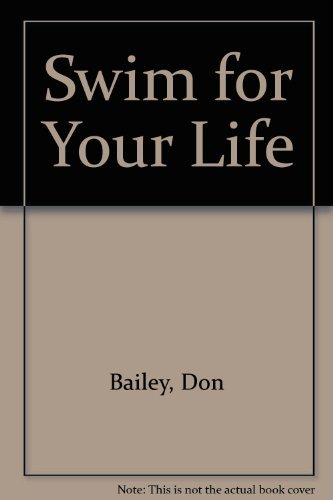 Swim for Your Life: Don Bailey