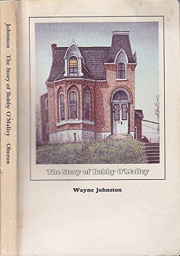 The Story of Bobby O'Malley: Johnston, Wayne