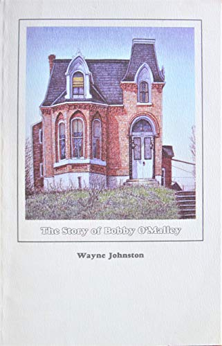 9780887506109: The Story of Bobby O'Malley