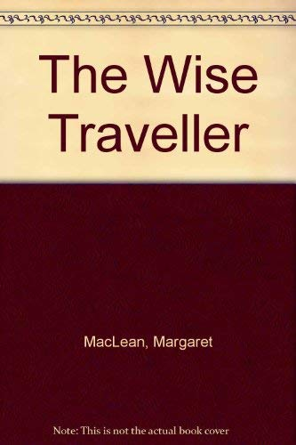 9780887508059: The Wise Traveller