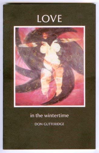 Love in the Wintertime: Gutteridge, Don