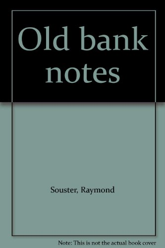 Old bank notes: Souster, Raymond