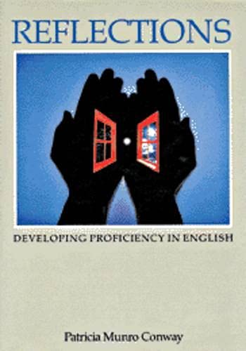 9780887510434: Reflections: Developing Proficiency in English: Student's Book