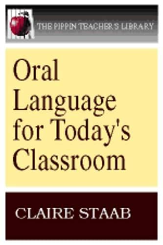 9780887510465: Oral Language for Today's Classroom (Pippin Teacher's Library)