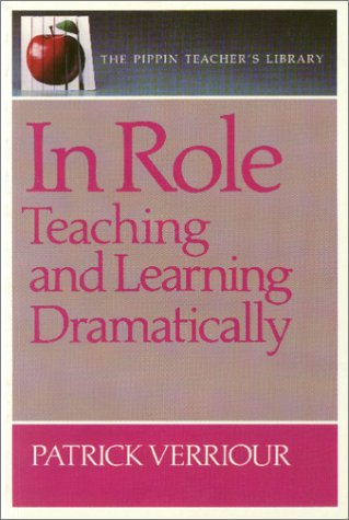 9780887510588: In Role : Teaching and Learning Dramatically