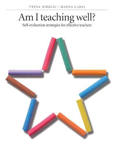 9780887510878: Am I Teaching Well?: Self-Evaluation Strategies for Effective Teachers