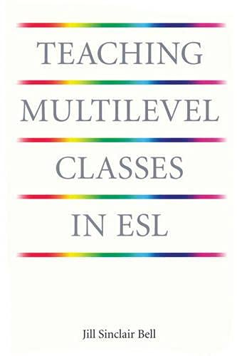 9780887510939: Teaching Multilevel Classes in ESL