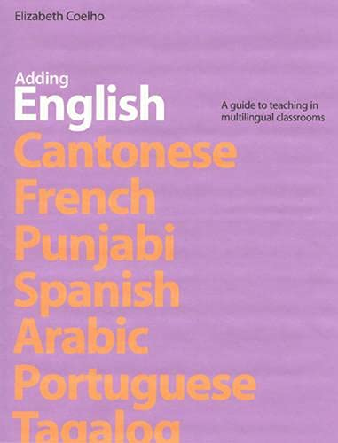 9780887510953: Adding English: A Guide to Teaching in Multilingual Classrooms