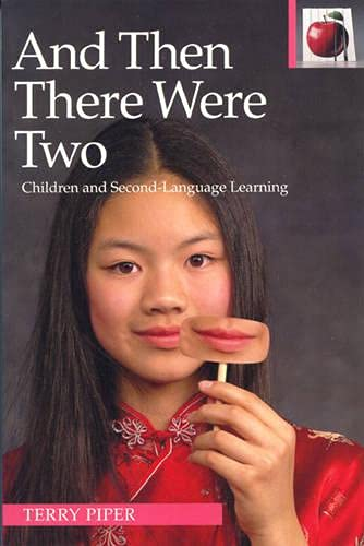 9780887511004: And Then There Were Two: Children and Second Language Learning (Pippin Teacher's Library)