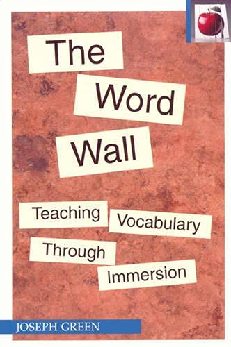 9780887511103: The Word Wall: Teaching Vocabulary through Immersion (Pippin Teacher's Library)
