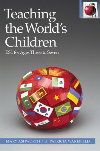 9780887511127: Teaching the World's Children: ESL for Ages Three to Seven (The Pippin Teacher's Library)