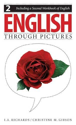 9780887511134: English Through Pictures, Book 2 and A Second Workbook of English (English Throug Pictures) (Bk. 2)