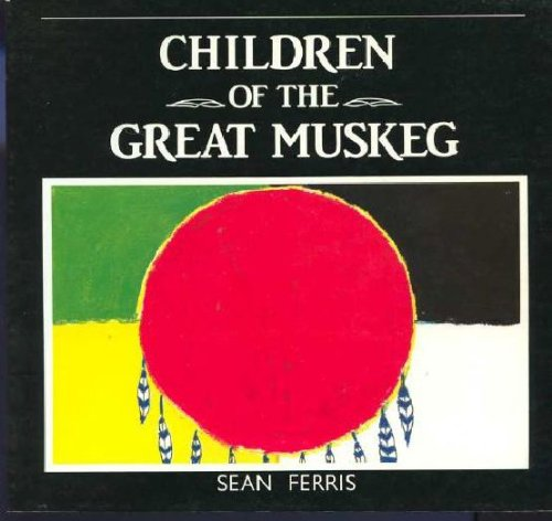 9780887531286: Children of the Great Muskeg