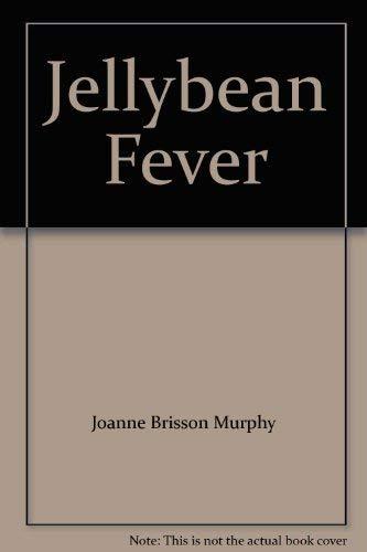 Jellybean Fever: Joanne Brisson Murphy