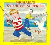 9780887531668: Michael's Saturday Surprise