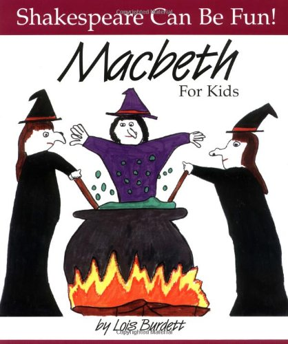 9780887532795: MacBeth : For Kids (Shakespeare Can Be Fun series)