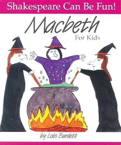 9780887532795: Macbeth for Kids