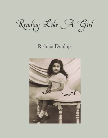 Reading Like A Girl: Dunlop, Rishma