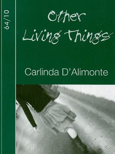 Other Living Things (64/10): Carlinda D'Alimonte