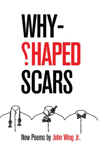 9780887535345: Why-Shaped Scars: New Poems