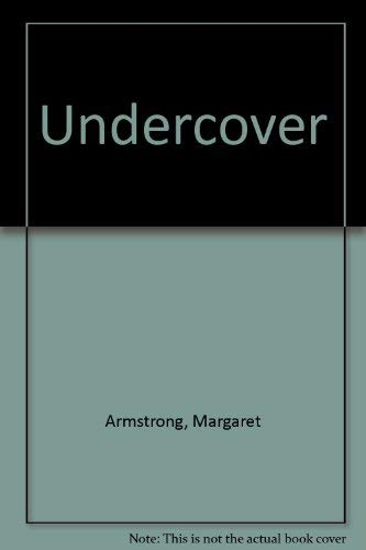 Undercover (0887540589) by Margaret Armstrong