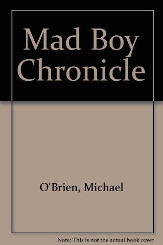 9780887545092: Mad Boy Chronicle
