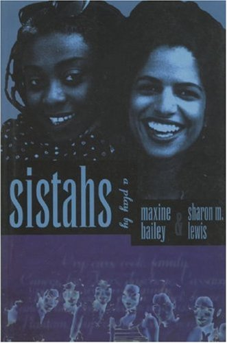 Sistahs (Playwrights Canada Press) (088754553X) by Maxine Bailey; Sharon M. Lewis