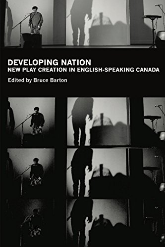 Developing Nation: New Play Creation in English-Speaking Canada: Henry Biessel, Henry Beissel