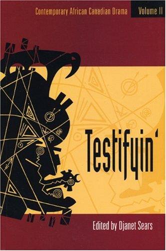 9780887546648: Testifyin': Contemporaary African Canadian Drama: