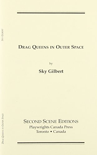 9780887547072: Drag Queens in Outer Space: a dreamplay