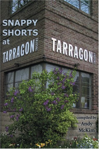 Snappy Shorts at Tarragon Theatre: McKim, Andy