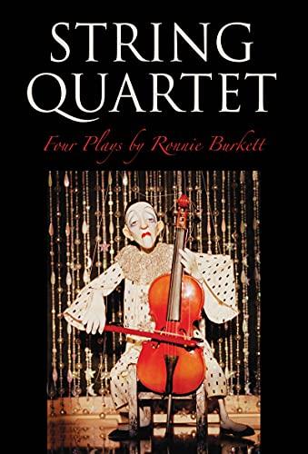 String Quartet: Four Plays: Ronnie Burkett