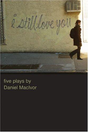 I Still Love You: MacIvor, Daniel